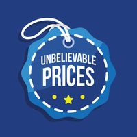 Unbelievable prices tag