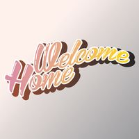 Typography welcome greeting greetings invite invites invitation welcome home greeting m4hsunfo