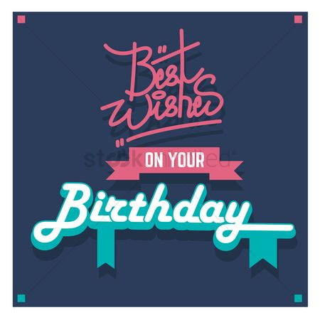 Compliment : Best wishes on your birthday