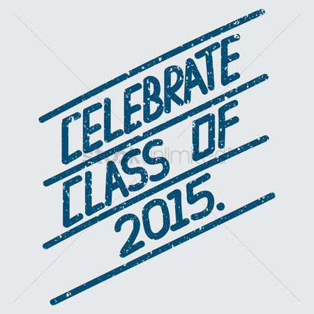 Poster : Celebrate class of 2015 poster