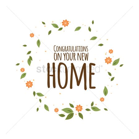Compliment : Congratulation on new home