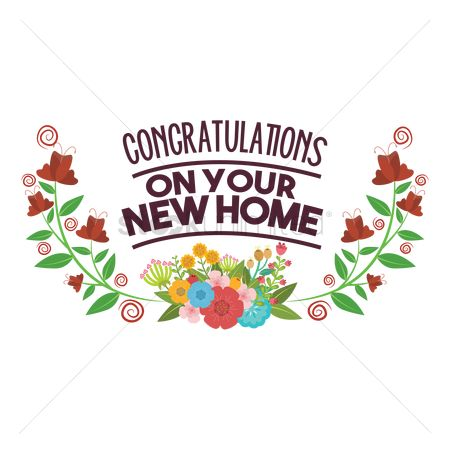 Compliment : Congratulations on your new home