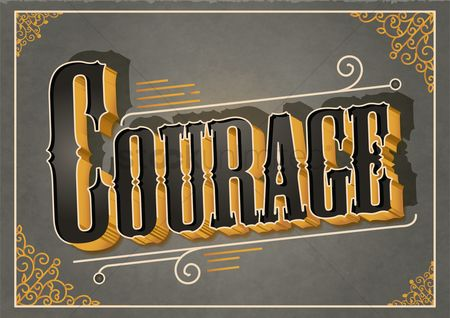 Inspiring : Courage typography design