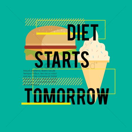 Burgers : Diet starts tomorrow quote