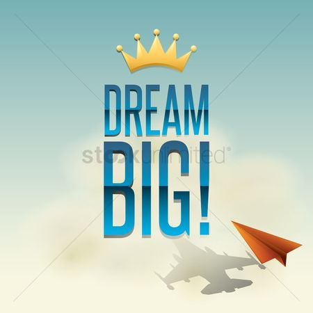Aeroplanes : Dream big