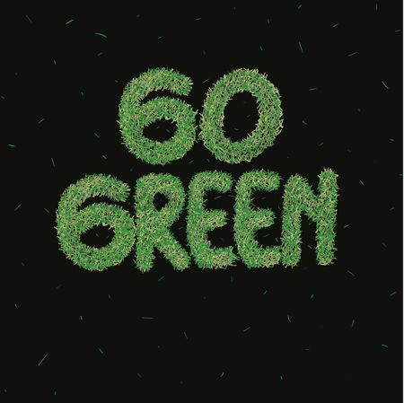 Grass : Go green typography