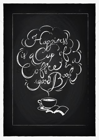 Stories : Happiness is a cup of coffee and good book
