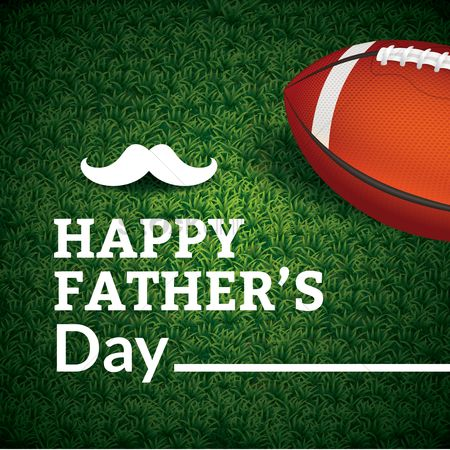 Rugby ball : Happy father s day