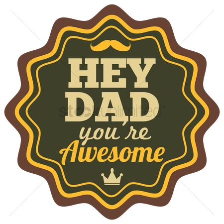 Vintage : Hey dad you re awesome label