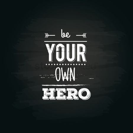 Free Be Your Own Hero Stock Vectors Stockunlimited