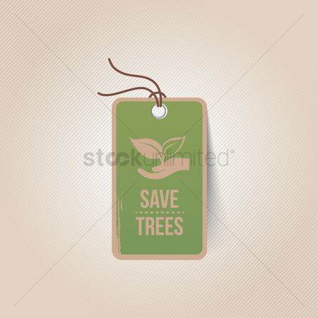 Save trees : Save trees tag