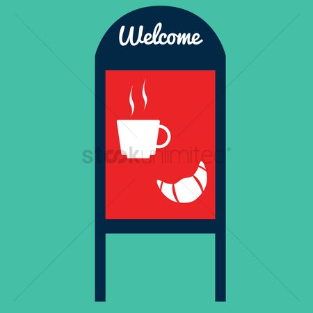 Croissants : Welcome sign board