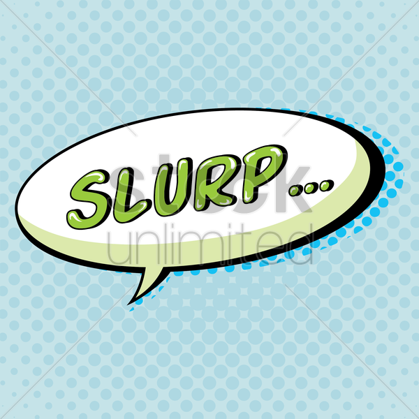 comic bubble slurp vector graphic