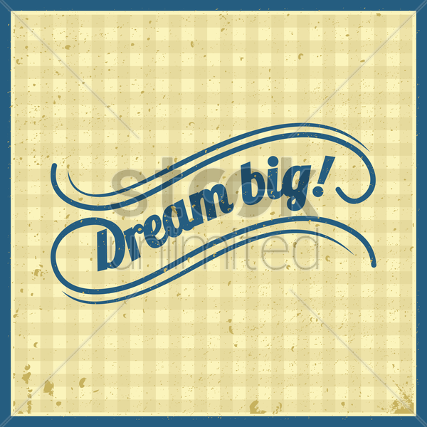 Free dream big vector graphic
