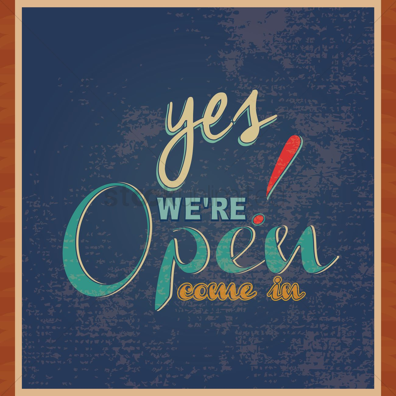 Yes Were Open Come In Wallpaper Vector Graphic