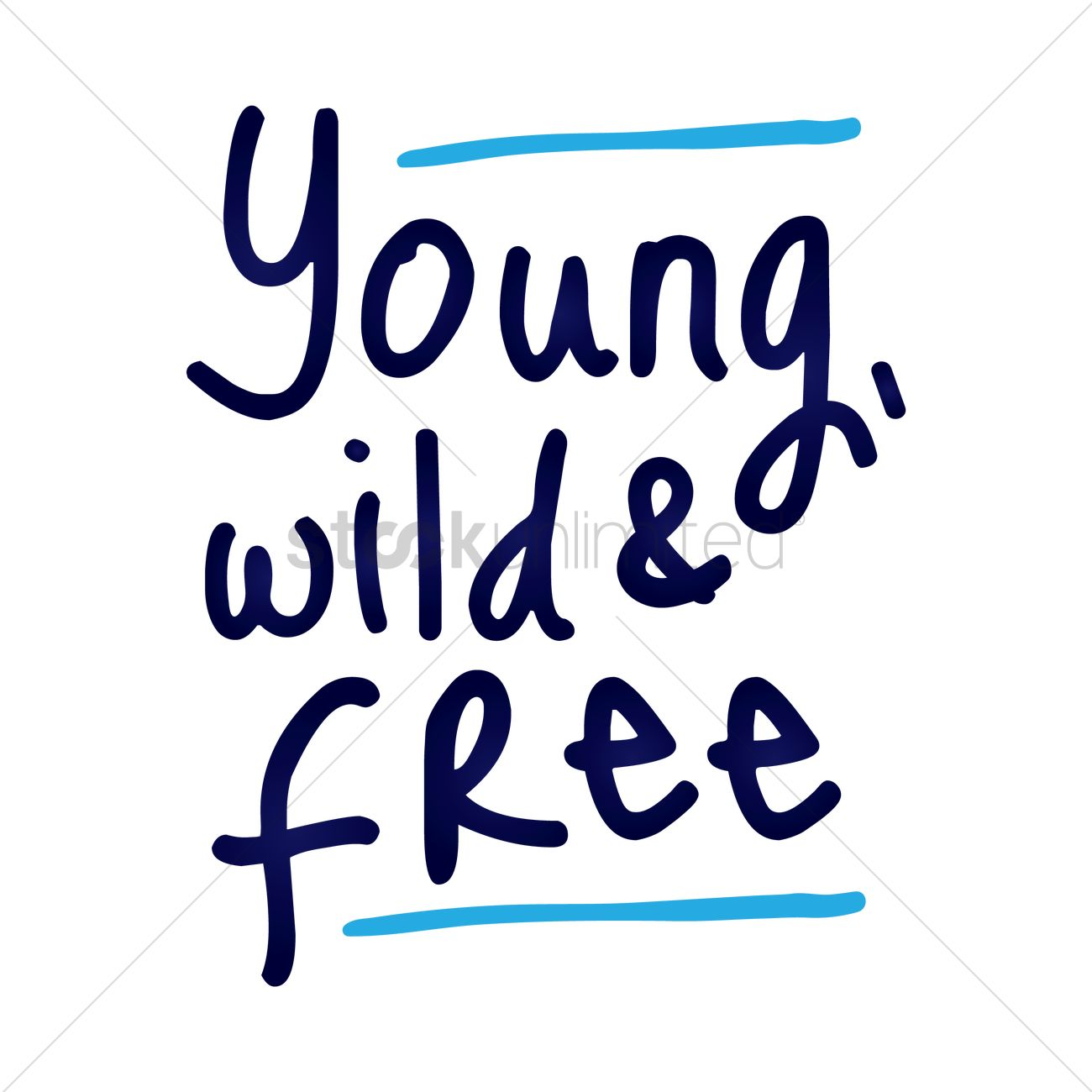 Free Quote Young Wild And Free Quote Design Vector Image  1530287